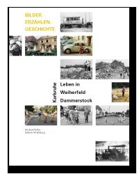 """Buch-Cover """"Leben in Weiherfeld-Dammerstock – BILDER.ERZÄHLEN.GESCHICHTE."""""""